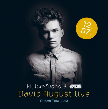 Mukkefuchs & Faze: David August 12.7.2013